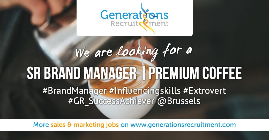We are looking for a SR BRAND MANAGER   PREMIUM COFFEE  Apply now ! https://bit.ly/2NdCWfw   #brandmanager #influencingskills #generationsrecruitment #extrovert #marketingjobs #brandmanagement #gr_successachiever #brusselspic.twitter.com/B4WIBB16ug