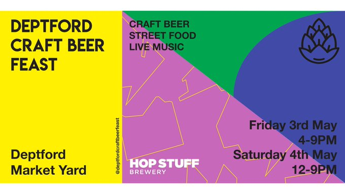 Image for #DEPTFORDCRAFTBEERFEAST NEXT WEEK!   It's on again! May 3 & 4 sees us back at @DeptfordMktYard for another amazing Deptford Craft Beer Feast.  Great beer, dope tunes, street food. See you there! https://t.co/RFq44WRtyl
