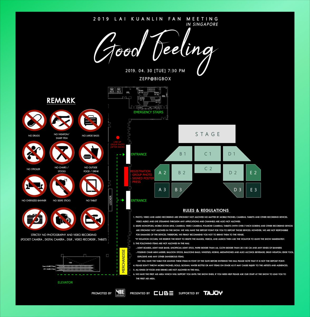"Directory & rules , Official goods counter for ""2019 LAI KUANLIN Fan Meeting [Good Feeling] in Singapore"" on Tuesday 30 April 2019 at Zepp@Bigbox. **The official goods booths will be opened from 1.00PM - 7.30PM** #LAIKUANLINGoodFeelinginSG"