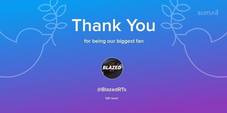 Our biggest fans this week: @BlazedRTs. Thank you! via https://sumall.com/thankyou?utm_source=twitter&utm_medium=publishing&utm_campaign=thank_you_tweet&utm_content=text_and_media&utm_term=1502c6cf82186ba245d0b40f…