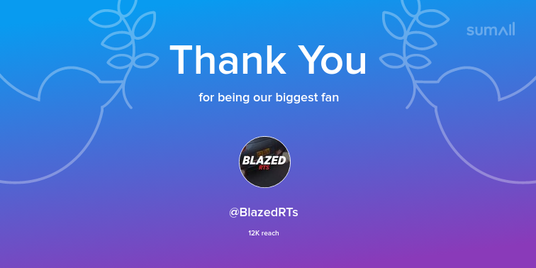 Our biggest fans this week: @BlazedRTs. Thank you! via https://sumall.com/thankyou?utm_source=twitter&utm_medium=publishing&utm_campaign=thank_you_tweet&utm_content=text_and_media&utm_term=0f1607b5be532f8aa3c23fd3…