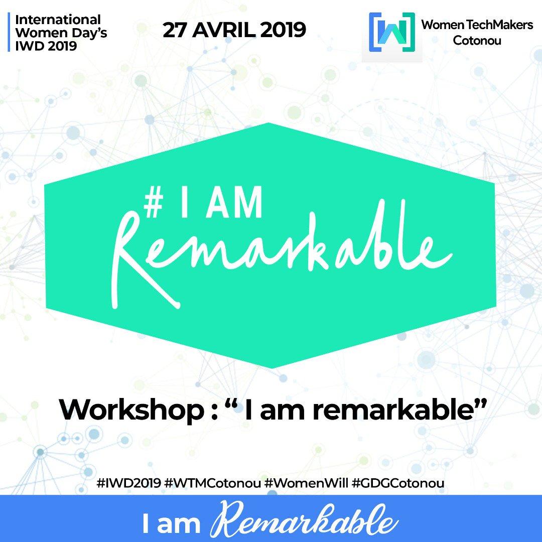 #Session #IamRemarkable #Worshop #WTM19 #WTMCotonou #IWD19 A ne pas rater @wasexo #team229 #WTM #GDG #GDGCotonou Inscription : https://www.meetup.com/fr-FR/GDG-Cotonou/events/259213147/…pic.twitter.com/2zGRUV9OCk