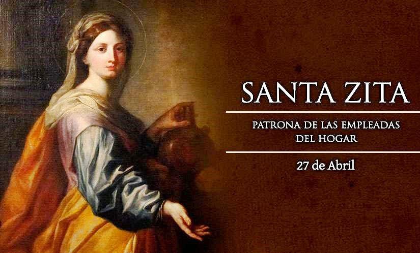 #Santoral | Hoy la Iglesia recuerda a Santa Zita. Virgen y patrona de los empleados domésticos