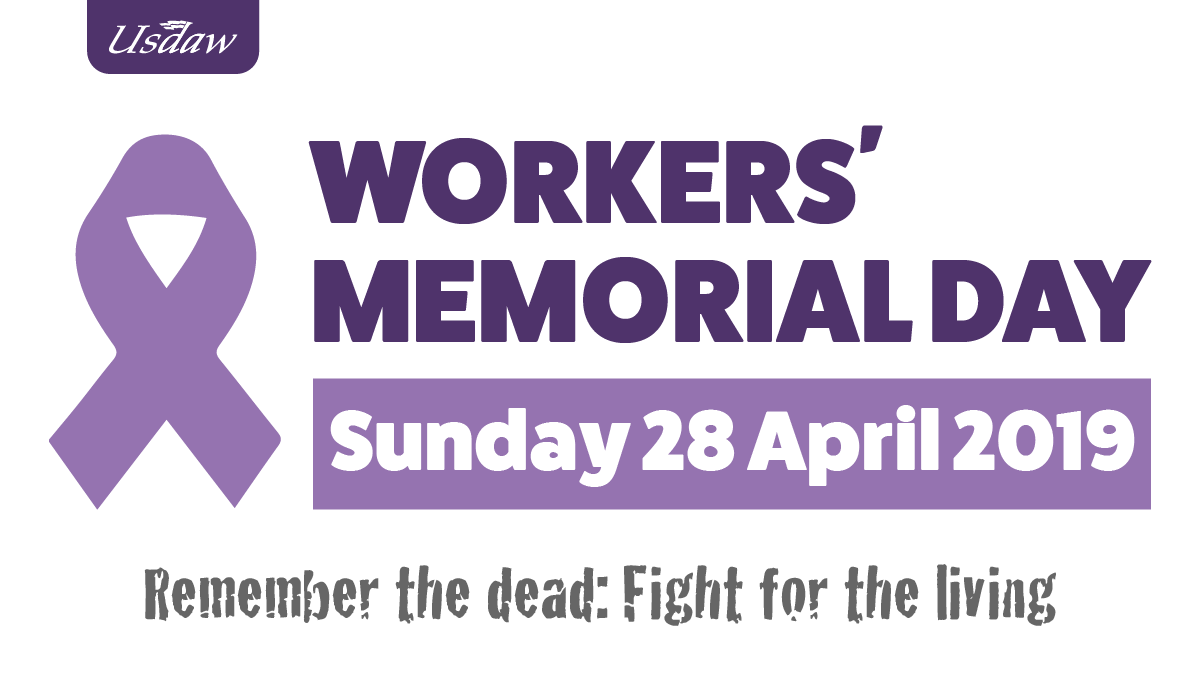 Usdawunion On Twitter Today Is International Workers Memorial