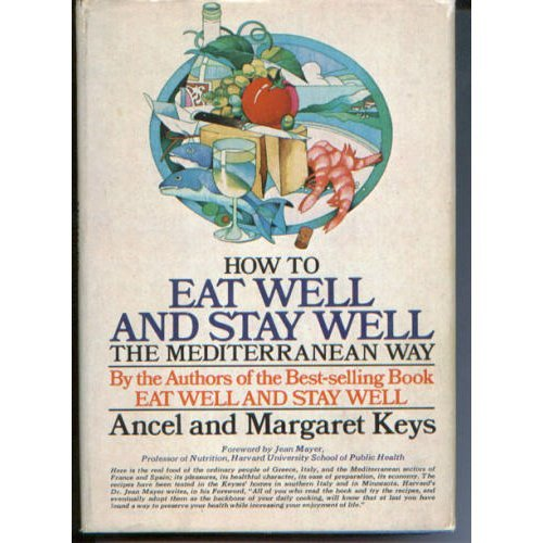 history of the mediterranean diet ancel keys