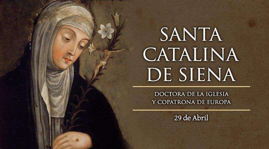 #Santoral | Hoy la Iglesia recuerda a Santa Catalina de Siena. Doctora de la Iglesia. Patrona de Italia y Europa