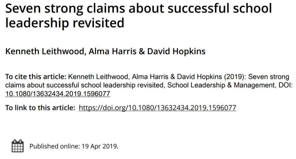 1. *School Leadership Research Thread* 11 years ago, an influential article was published making 7 strong claims about successful school leadership (Leithwood, Day, Sammons, Harris & Hopkins, 2008). This was a significant paper & has been heavily cited in the years since.