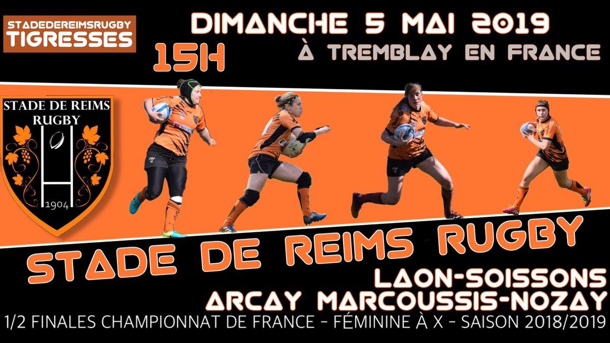 1/2 finales du championnat de France Féminines +18 à X se dérouleront à Tremblay en France !  Les Tigresses du Stade de #Reims #Rugby affronteront :  - Arcay (Championnes Grand Ouest) - Soissons - Laon (Championnes Haut de France) - Marcoussis - Nozay (Championnes Ile-de-France)