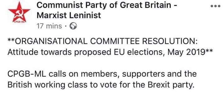"""Fionna O'Leary, 🕯🇪🇺 on Twitter: """"Communist Party of Great Britain  -Marxist Leninist -endorses- THE BREXIT PARTY DO PLEASE GET THAT MESSAGE  OUT TO THE REGIONS. @JRogan3000 @brexit_sham @LibDemPress Why do I suddenly"""