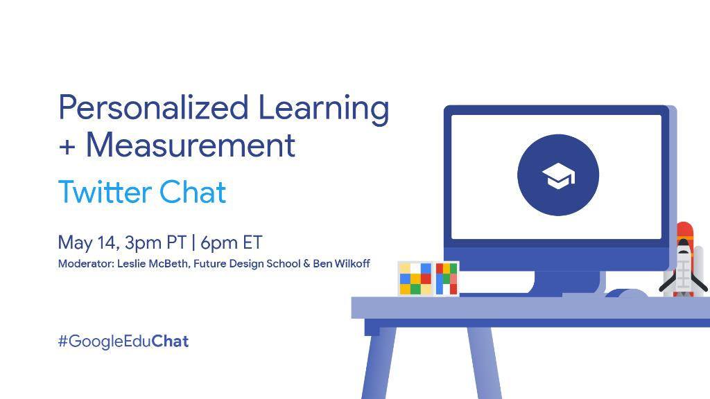 Our next #GoogleEduChat is happening on May 14th. We'll be discussing personalized learning and measuring impact. This chat is perfect for educators interested in adapting their skills for each unique learner and meeting them where they are. #leadered #edchat