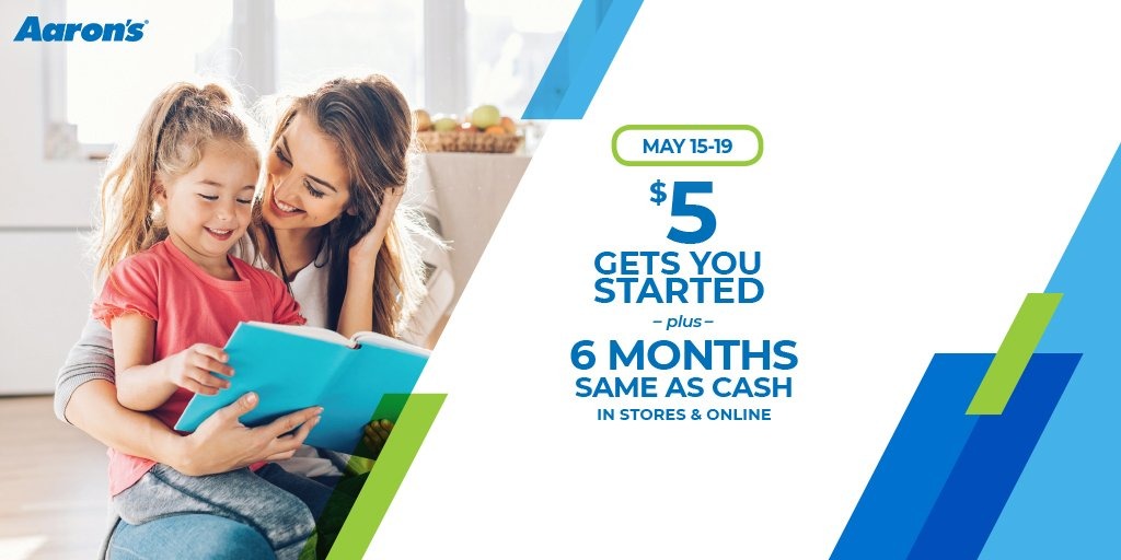 All it takes is $5 to get started with us today! PLUS you can get 6 months Same as Cash! Not available at all stores, call ahead for details!  https://www.aarons.com/