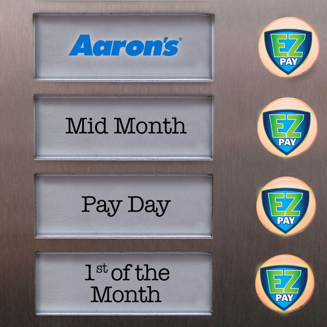 With EZPay, you can pick a date for your payment and never be late!  https://www.aarons.com/ezpay.html