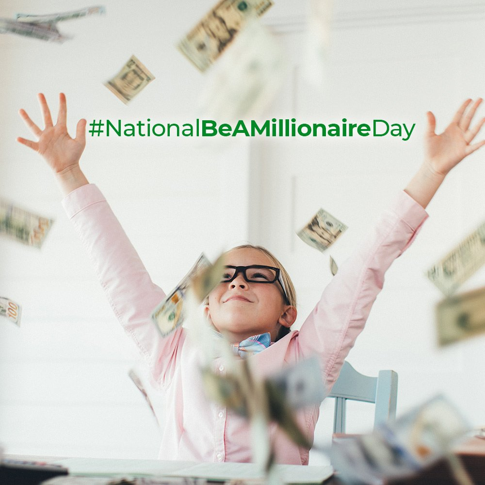 What would you do if you had a million dollars? #NationalBeAMillionaireDay  #BeAMillionaire