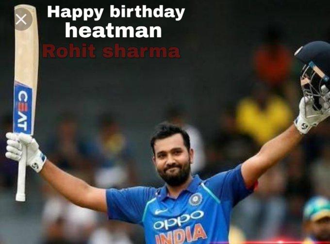 Happy birthday heatman rohit sharma