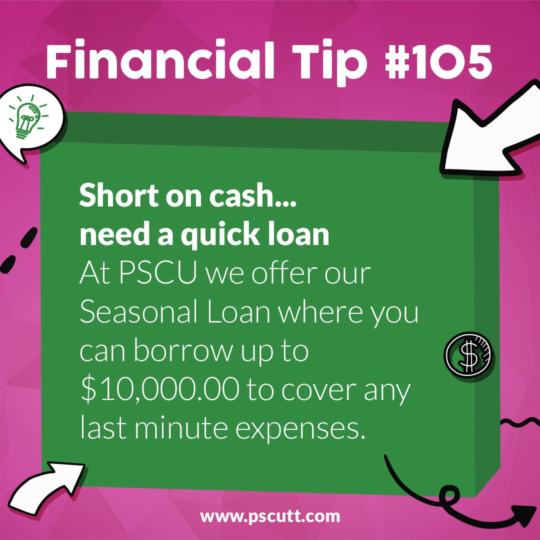 #FinancialTipTuesday: Short on cash... PSCU offers Seasonal Top Up Loans up to $10,000 for those last minute expenses.  Visit us online for more information. http://pscutt.com/consumer-loans/ #PSCU #OnUsYouCanRely