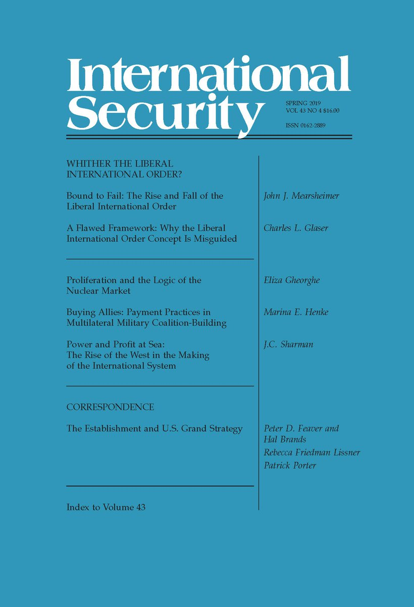 d1d5ecfa6bd6 The spring issue of International Security is now online! Read articles in  this issue by John J. Mearsheimer