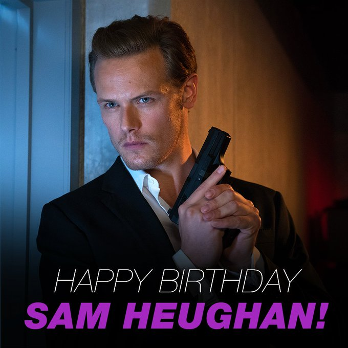 Happy Birthday to the very talented Sam Heughan!