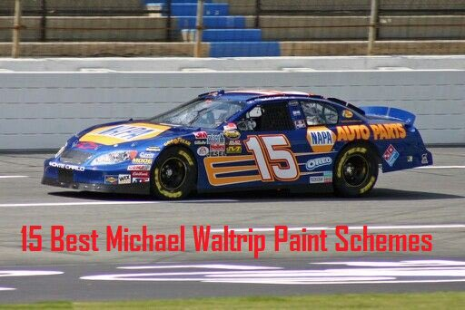 Happy birthday Hope you have a good day! Top 15 Best Michael Waltrip Paint Schemes: