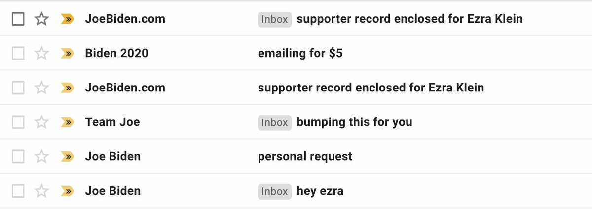 Ezra Klein On Twitter The Joe Biden Campaign S Email Voice Falls In A Weird Space Between Annoying Friend And Panopticon Overseer Note That Despite All The Supporter Record Headlines I Ve Never Given