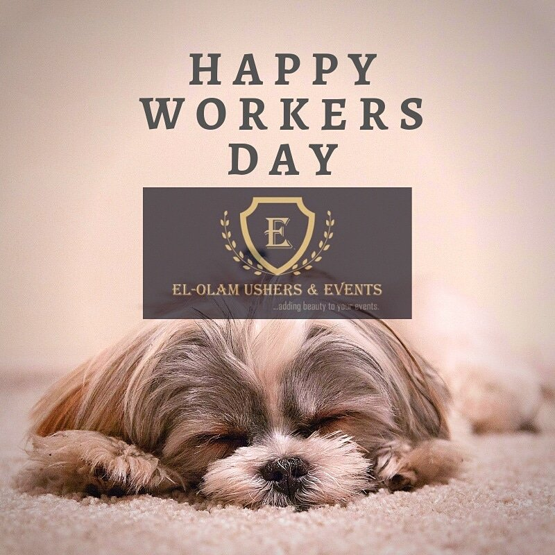 """We wish all the workers a happy """"resting"""" day and welcome you all to the month of May. May our expectations become realities this month in Jesus name. Enjoy the holiday!  #mayday #workersday #elolamevents #elolamushers #elolamcoordinator #eventplanner #eventushers <br>http://pic.twitter.com/MSPsRL6kRT"""