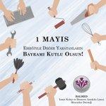 Image for the Tweet beginning: Tüm emekçilerin #1Mayıs 'ı kutlu