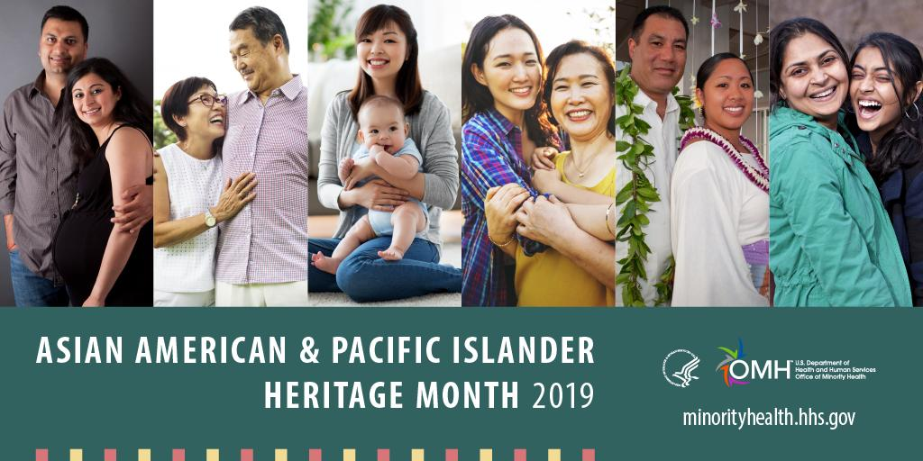 May is Asian American and Pacific Islander Heritage Month! Join OMH and partners as we help raise awareness of health disparities impacting the #AAPI community. https://bit.ly/2IVxKNd  #MinorityHealth #AAPIHM