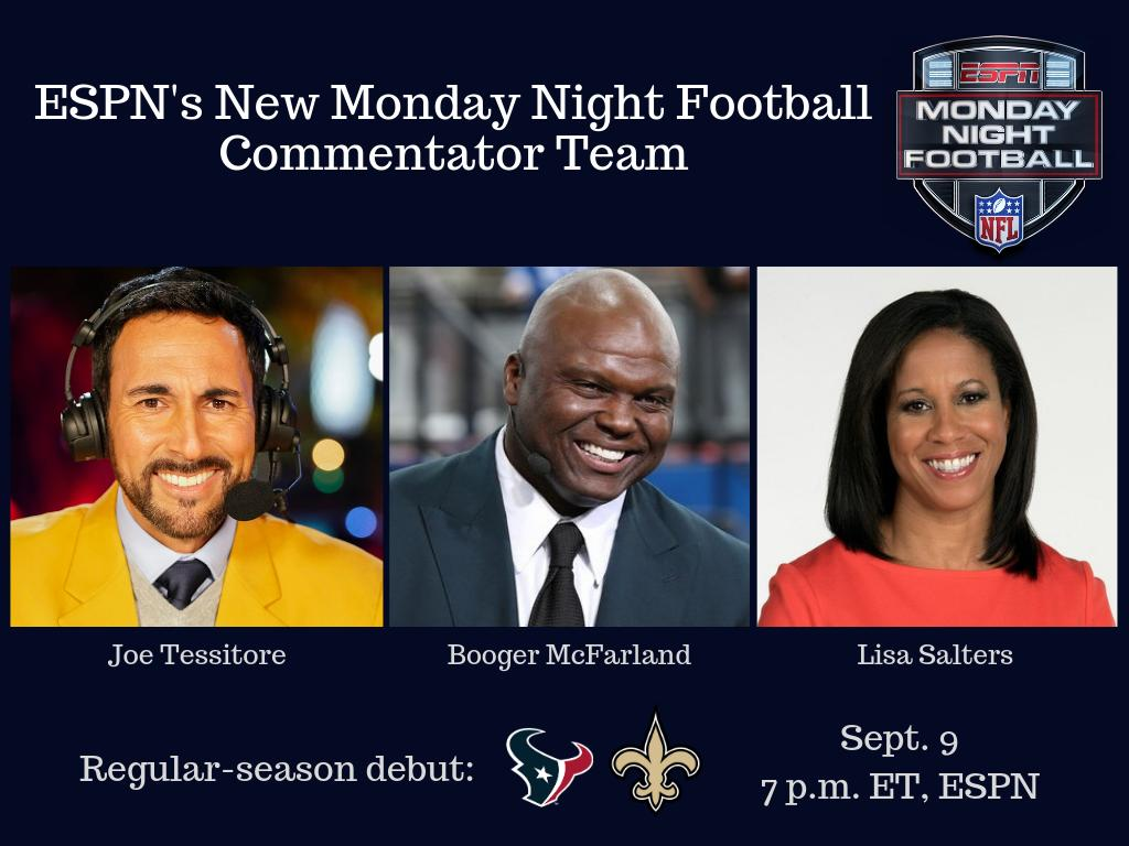 MNF Team Is JoeTessESPN ESPNBooger And Saltersl Plus New Officiating Analyst JohnParryESPN They Will Debut W Texans Saints To Kick Off Monday