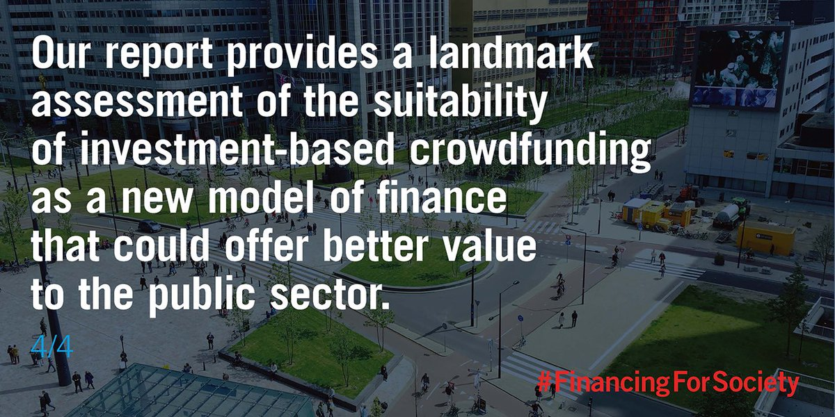 RT @BaumanInstitute 4/4 Today's report concludes that investment-based crowdfunding provides a new model of finance that could offer better value to the public sector, whilst being equivalent in capital and administrative costs to other forms of public sector finance #FinancingforSociety