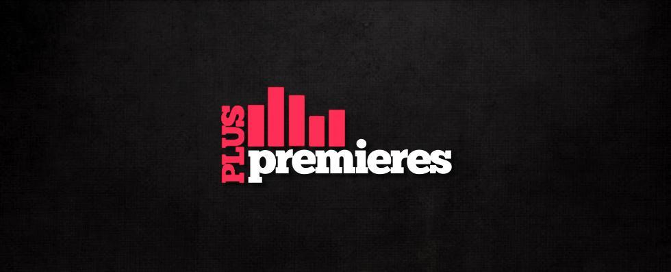 Plus Premieres (@PlusPremieresX) | Twitter