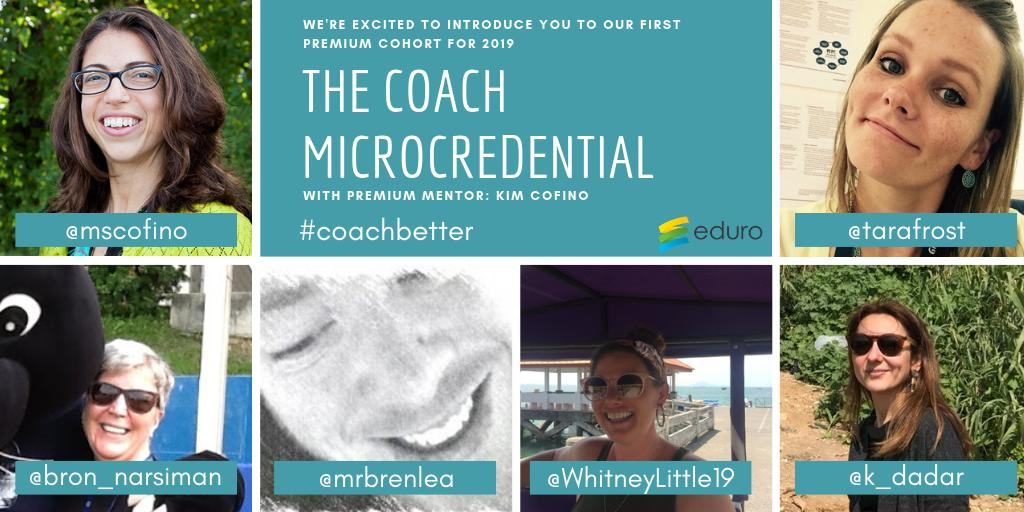 Introducing the 2019 The Coach Microcredential cohorts! #EduroLearning #CoachBetter #COETAIL #edchat #profdev #asiaed #africaed #edchatmena #aussieed #educoach #educoachoc #isedcoach #etcoaches #instructionalcoaching #pypchat #mypchat #edchateu #edchatie #techcoach #edutwitter