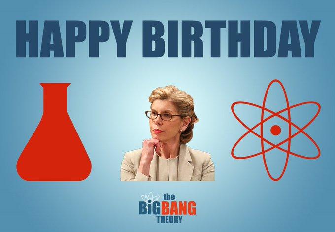 Happy Birthday to THE BIG BANG THEORY s Christine Baranski! Watch this evening at 6 & 7!