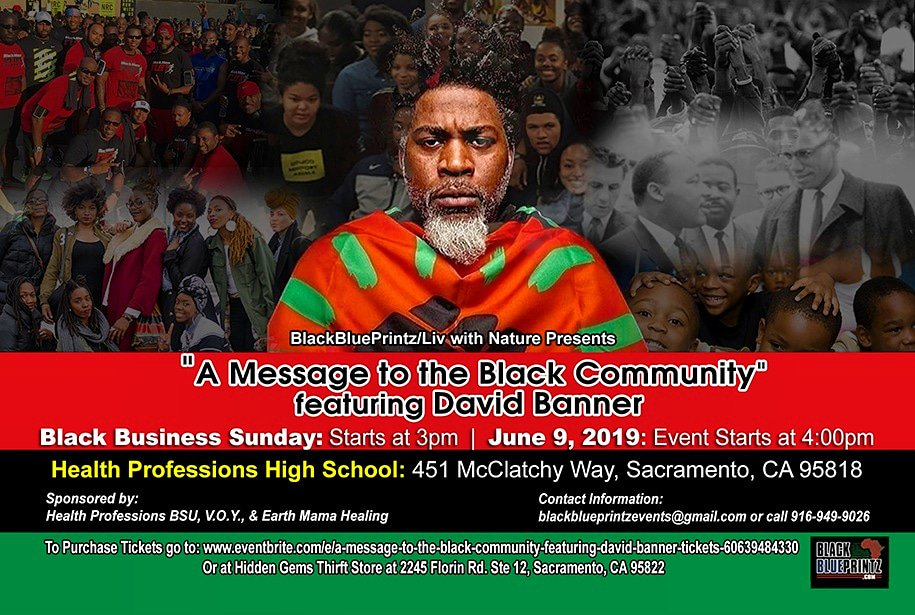 "Get your tickets now before the sale ends.......For ""A Message to the Black Community"" featuring David Banner.....Live in Sacramento King David Banner......Click the link to get your tickets now.........  https://www.eventbrite.com/e/a-message-to-the-black-community-featuring-david-banner-tickets-60639484330?ref=estw …"