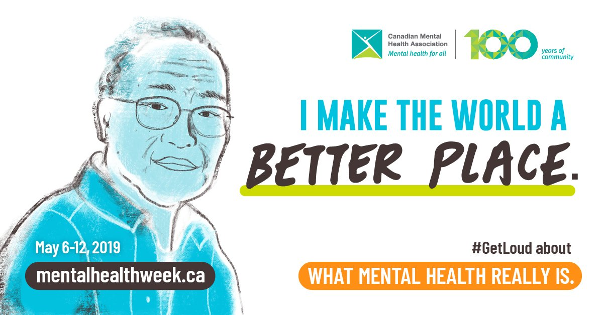 Whether you live with #MentalIllness or not, we can all strive for positive #mentalhealth. This week, #GetLoud about what mental health means to you. #MentalHealthWeek http://www.mentalhealthweek.ca  cc: @CMHA_NTL