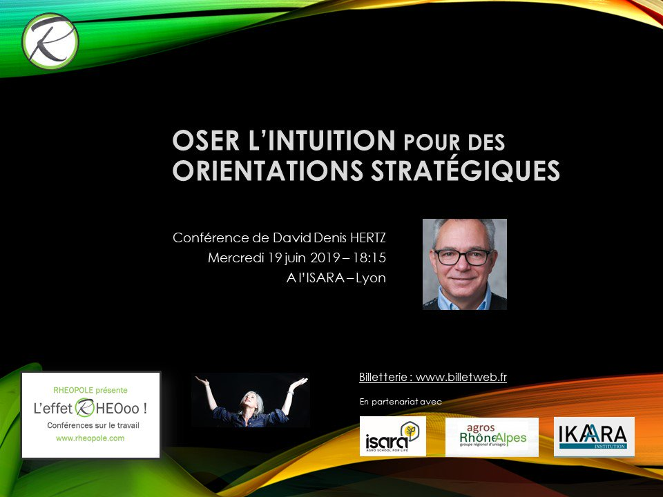 #intuition #leadership #transformation Conférence à #Lyon http://www.rheopole.com/oser-lintuition-pour-des-orientations-strategiques-leffet-rheooo/ … … #EffetRHEOoo