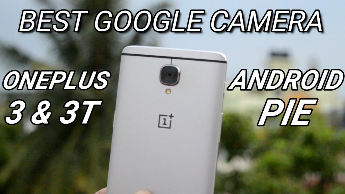Google camera android pie | Google announces Pixel 3 with