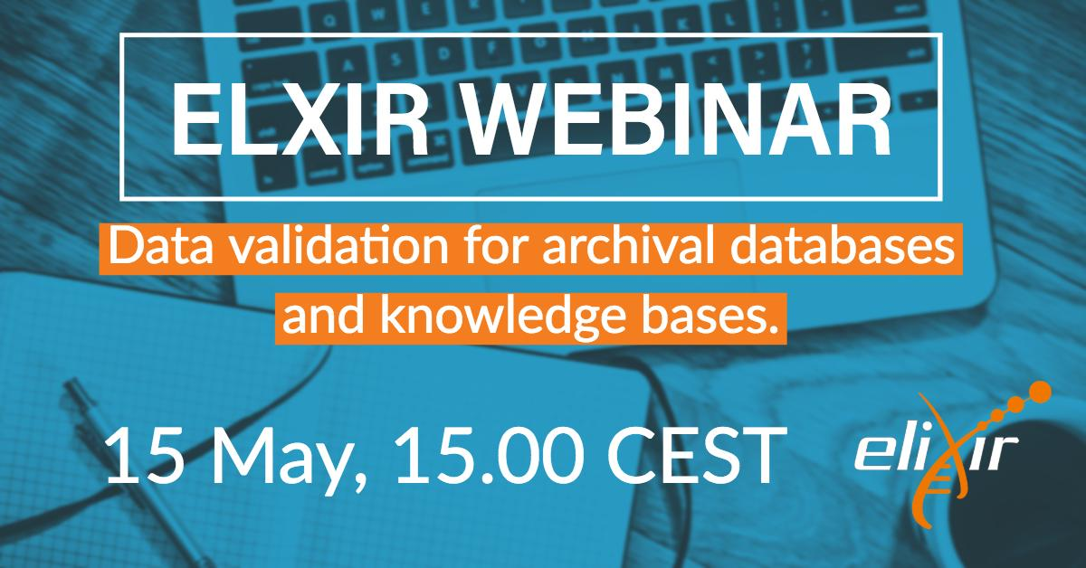 Our next ELIXIR webinar is taking place this week on Wednesday! We'll be talking about data validation for data archives and knowledgebases, 15 May at 15.00 CEST, join via: http://bit.ly/2Y6Kzs6