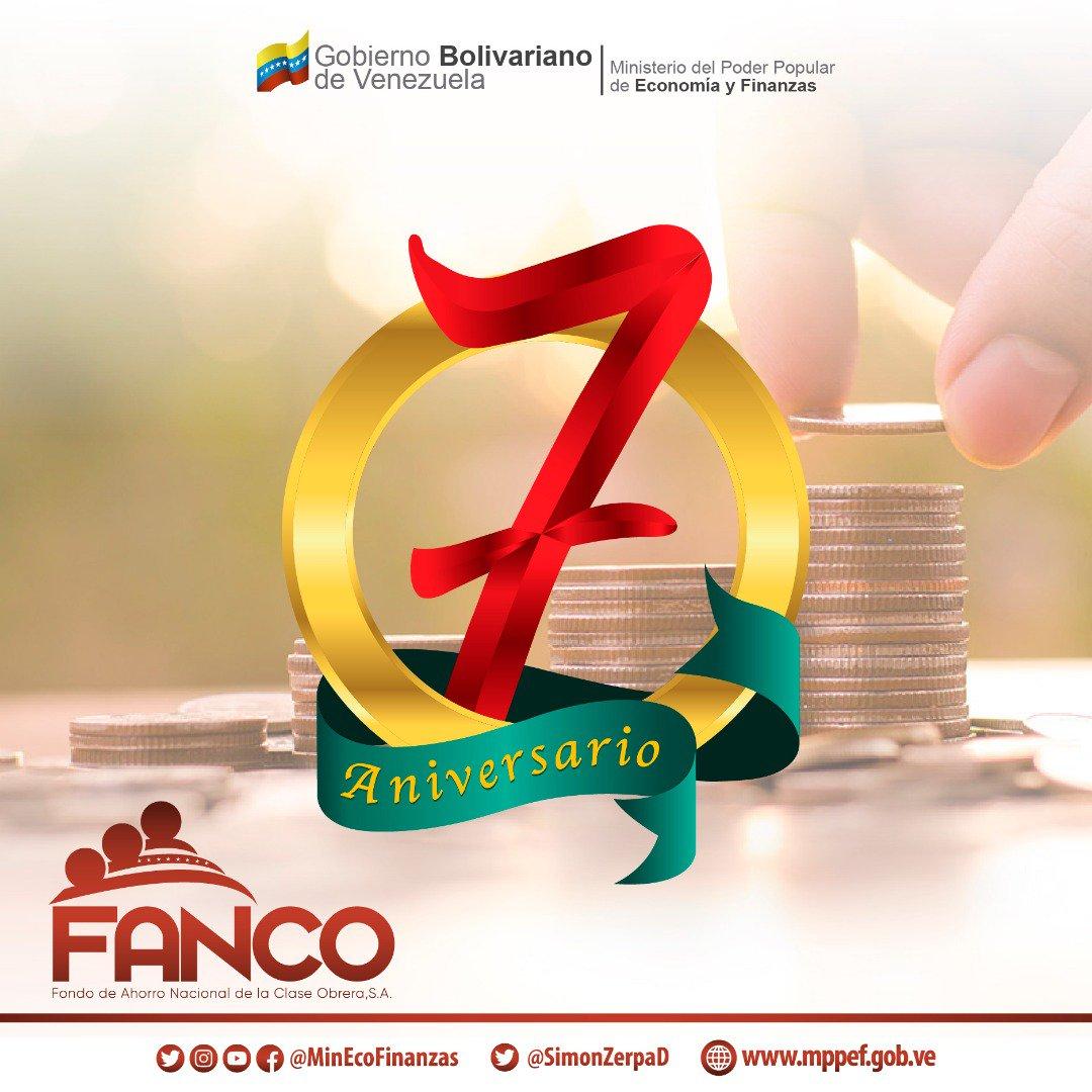 #Hoy | Felicitamos al Fondo de Ahorro Nacional de la Clase Obrera, S.A. @fancosa1 por su 7mo. Aniversario, institución creada con el objetivo de garantizar los recursos necesarios para honrar la deuda social con los trabajadores del sector público nacional