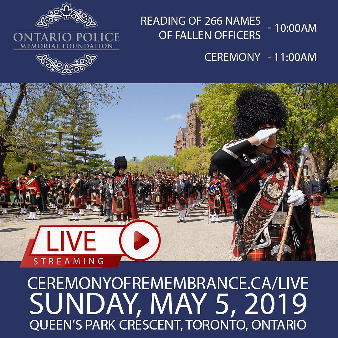 All welcome to attend 20th Ontario Police Memorial Ceremony of Remembrance honouring 266 police officers who died in line of duty Sunday May 5, 2019 at Queen's Park. Watch live/later on YouTube & Facebook. Reading of Names 10am. Ceremony 11am http://CeremonyOfRemembrance.ca/Live  #HeroesInLife