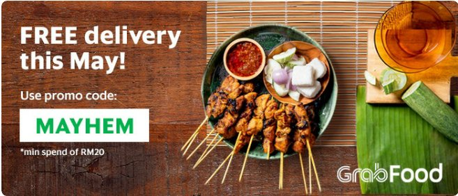 GrabFood FREE DELIVERY in May 2019 with promo code MAYHEM