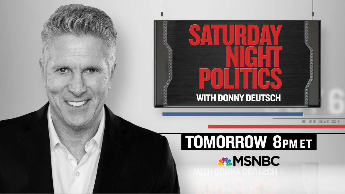 Saturday night on @MSNBC: The premiere of @SNPonMSNBC with @DonnyDeutsch. https://t.co/f1pWEZRzqi