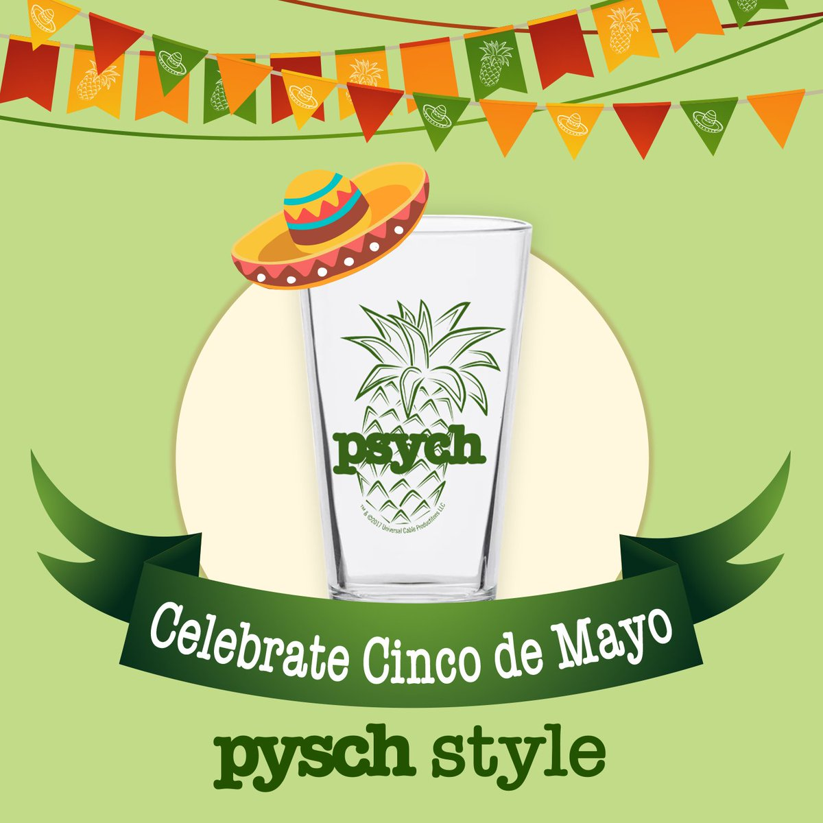 Make it a Psych-O #CincodeMayo with a pineapple pint glass! 🍍 Get yours here: bit.ly/2VHLWjx