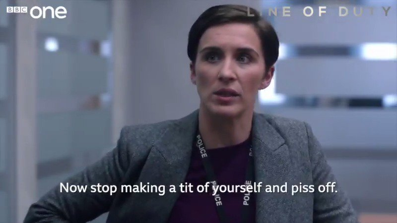 Name a more iconic line. #LineOfDuty