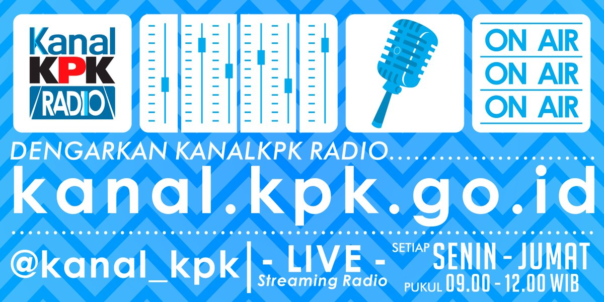 Streaming Radio #KanalKPK mengudara sampai pk 12.00 nanti. Stay tune di kanal.kpk.go.id @KPK_RI