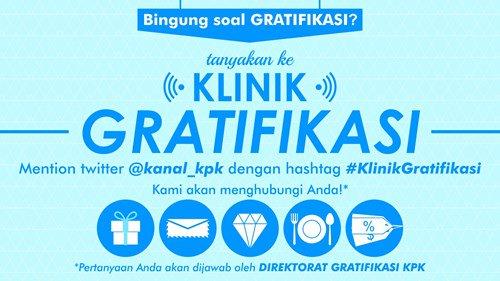 Punya pertanyaan seputar gratifikasi? Kirim pertanyaan anda dgn mention @Kanal_kpk sertakan #KlinikGratifikasi