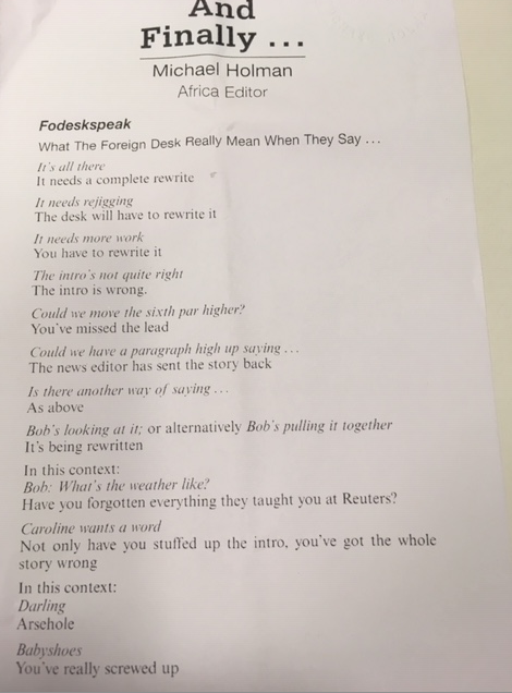 To mark the @FinancialTimes return to Bracken House, heres the great Michael Holmans guide to what the news desk and reporters say and what they really mean. Its all there = It needs a complete rewrite. 1/5