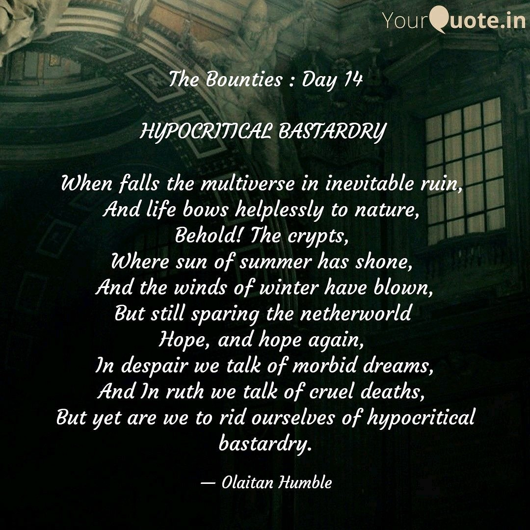 Hope, and hope again  __________ #betterDayzAhead  #HypocriticalBastardry  #thebounties #ISWOT #halalwriters #RamadanLiteraryChallenge