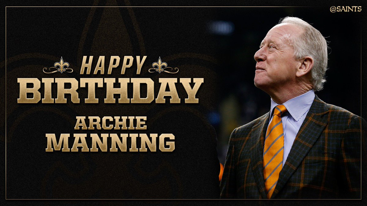 A Happy 70th birthday to #Saints Ring of Honor Member Archie Manning!
