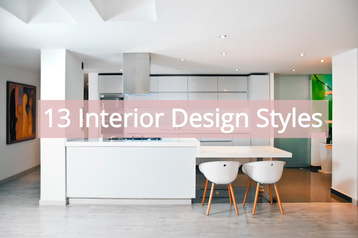 Pasesi Interiors On Twitter Do You Want To Know About The Different Interior Design Styles Out There Check Out Our Blog Page We Have Written A Detailed Blog Post About 13 Different