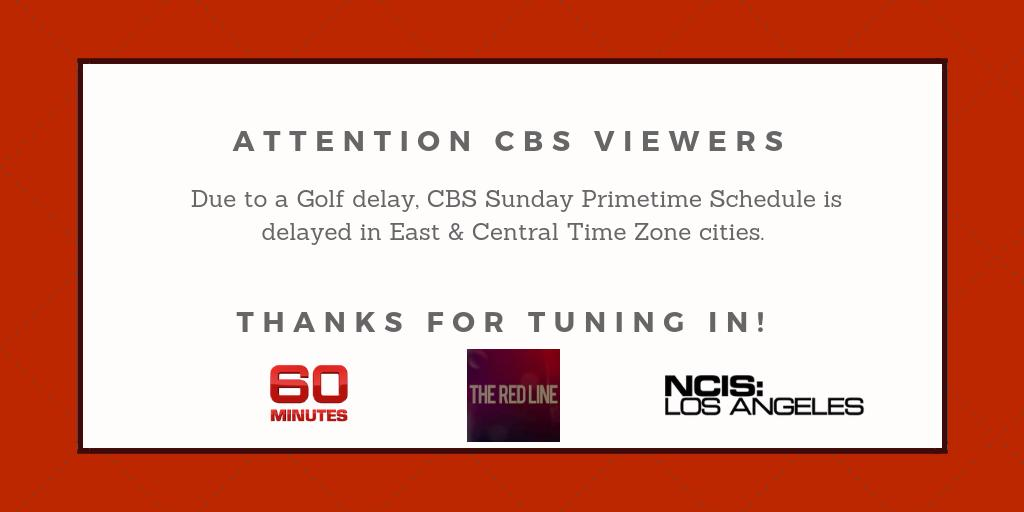 Due to #PGAChampionship golf delay #CBS primetime schedule delayed slightly for EAST/CENTRAL Time Zones ONLY. New Times: #60Minutes 7:02pmET/6:02pmCT season finales of #RedLine 8:02ET/7:02CT #NCISLA 10:02ET/9:02CT
