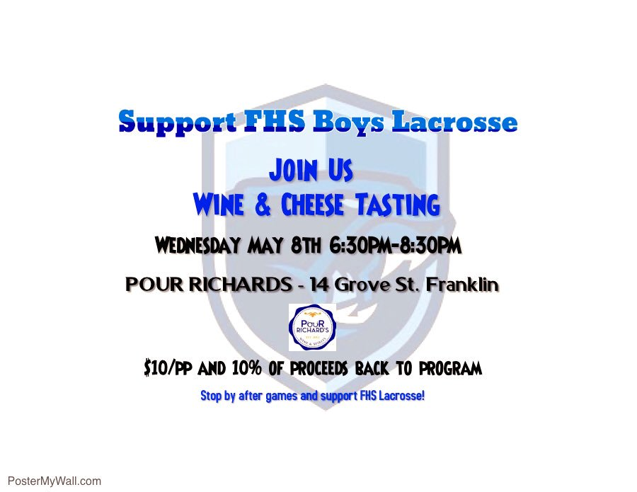 FHS Boys Lax Boosters - wine & cheese tasting event at Pour Richards - May 8